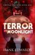 Terror By Moonlight by Hank Edwards