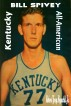 Bill Spivey Kentucky All-American by Robert Grey Reynolds, Jr