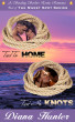 Tied to Home - Tied in Knots by Diana Hunter