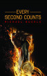 Every Second Counts by Michael Buckle