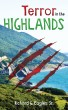 Terror In The Highlands by Richard Eagles
