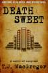 Death Sweet by T. J. MacGregor