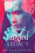 A Tangled Legacy by Mickie B Ashling
