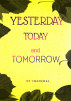 Yesterday Today And Tomorrow by Chanchal