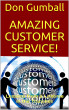 Amazing Customer Service! : Lessons from a Lifetime in the Trenches (Crushing It ) by Vince Iuliano