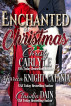 Enchanted at Christmas by Christy Carlyle, Jerrica Knight-Catania, & Claudia Dain