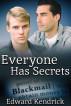 Everyone Has Secrets by Edward Kendrick