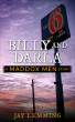Billy and Darla (A Maddox Men Story) by Jay Lemming