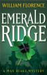 Emerald Ridge: A Max Blake Mystery by William Florence