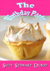 The Birthday Party by Suzy Stewart Dubot