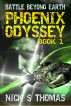 Phoenix Odyssey Book 1 (Battle Beyond Earth) by Nick S. Thomas