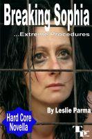 Leslie Parma - Breaking Sophia