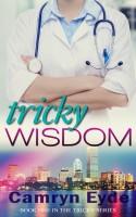 Camryn Eyde - Tricky Wisdom: Year I