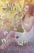 The Butterfly Whisperer by Lisa Moreau