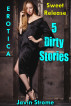 Erotica: Sweet Release: 5 Dirty Stories by Javin Strome