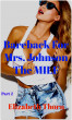 Bareback For Mrs. Johnson  The MILF Part 2 by Elizabeth Thorn