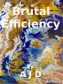 Brutal Efficiency by A J D