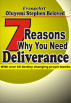 7 Reasons why you need deliverance by Evangelist Oluyemi Stephen Beloved