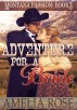 Adventure For A Bride (Montana Passion, Book 3) by Amelia Rose