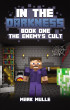 In the Darkness (Book 1): The Enemy's Cult by Mark Mulle
