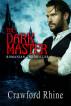 The Dark Master by Crawford Rhine