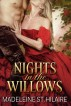 Nights in the Willows by Madeleine St. Hilaire