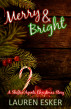Merry and Bright: A Shifter Agents Christmas Story by Lauren Esker