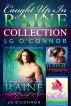 Caught Up in Raine Collection by L.G. O'Connor