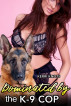Dominated By the K-9 Cop by Kerri Knots