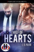 Thief of Hearts by E. D. Parr