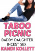 Taboo Picnic | Daddy Daughter Incest Family Sex by Kandi Kollett