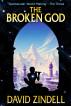 The Broken God by David Zindell
