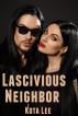 Lascivious Neighbor by Kota Lee