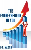 D.H. Martin - The Entrepreneur in You