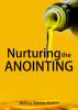 Nurturing the anointing by Badmus Olalekan Ibrahim