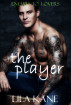 The Player by Lila Kane