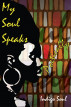 My Soul Speaks Poetically by Renata Lowe