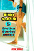 Night Special: 5 Erotica Stories Bundle by Javin Strome