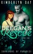Deegan's Rescue: Survivors of Paradise Book 2 by Kimberlyn Day