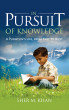 In Pursuit of Knowledge by Sher M. Khan