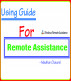 Using Guid For Remote Assistance by Madhav Chaurel