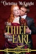 The Thief Steals Her Earl by Christina McKnight