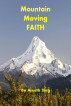 Mountain Moving Faith by Ajeeth Sing