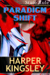 Paradigm Shift by Harper Kingsley