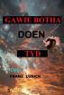 Gawie Botha Doen Tyd by Franz Ludick
