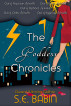 The Goddess Chronicles: Books One Through Five by S.E. Babin
