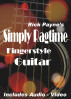 Rick Payne's Simply Ragtime Fingerstyle Guitar by Rick Payne
