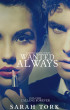 Wanted Always/ Calling Forever (Xander Barns Series, book 2 and 3) by Sarah Tork