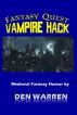 Fantasy Quest: Vampire Hack by Den Warren