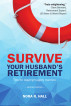 Survive Your Husband's Retirement: Tips on Staying Happily Married in Retirement by Nora Hall